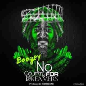 Boogey - No Country For Dreamers